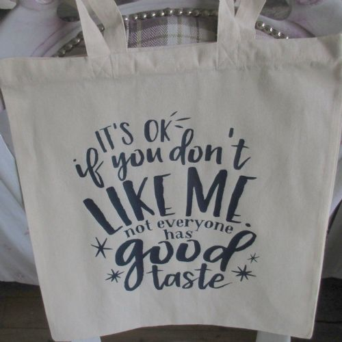 Canvas  'It's OK If You Don't Like Me' Tote Shopper